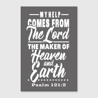 Psalm 121:2 - Poster 24 x 35 (60x90 cm)