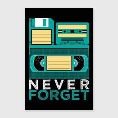 Never Forget VHS cassette eighties Retro disc - Poster 60x90 cm