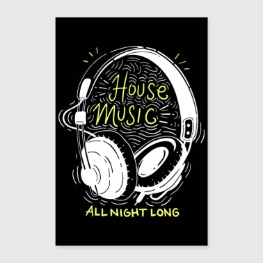 Trance House Music All Night Long - Poster 60x90 cm