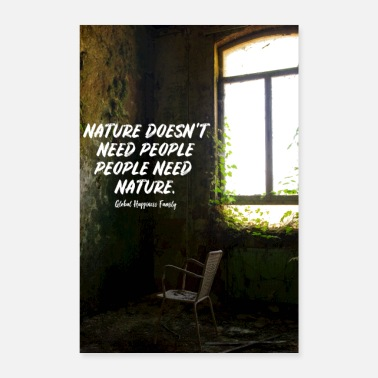Change people need nature - Poster