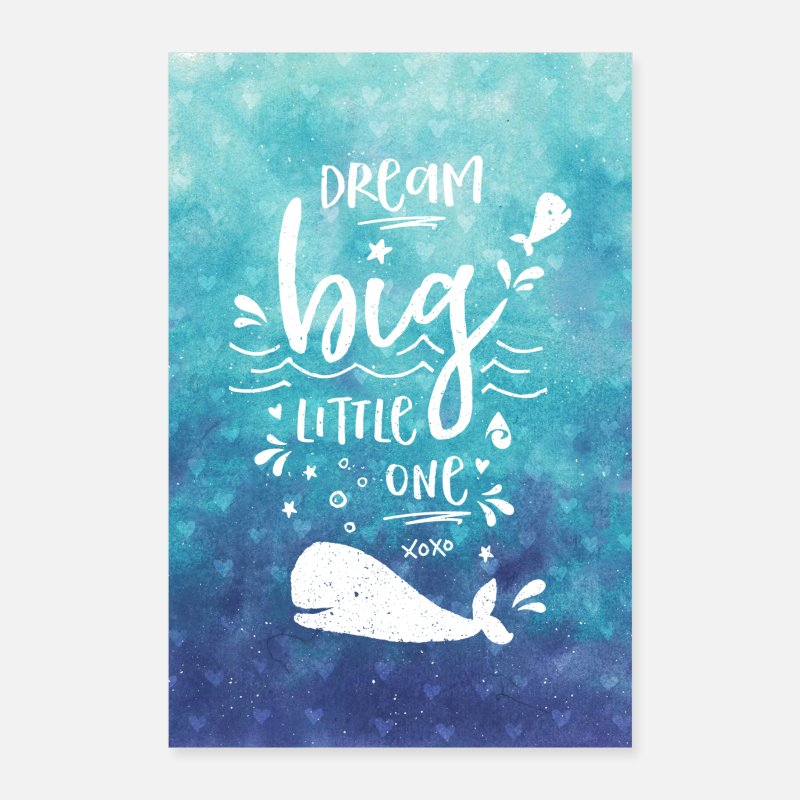 Eerste Schooldag Posters - Dream Big Baby Whale Blue Ocean Kids Nursery Art - Posters wit