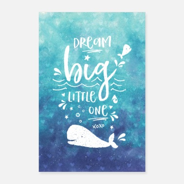 Vuelta Al Cole Dream Big Baby Whale Blue Ocean Kids Nursery Art - Póster