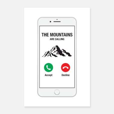 Phone Smartphone Phone - The Mountains Are Calling - Poster