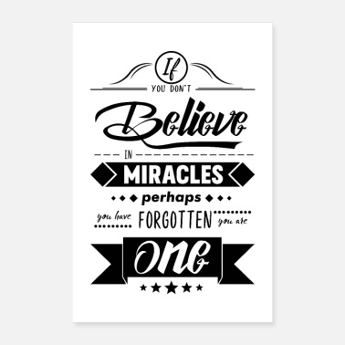 Miracle If you don't believe in miracle - Poster