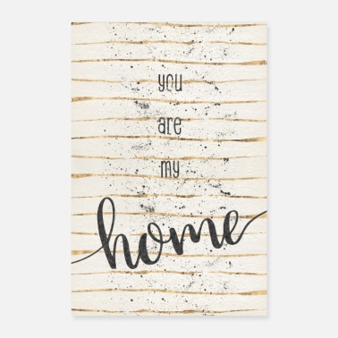 My TEXTKUNST You are my home - Poster