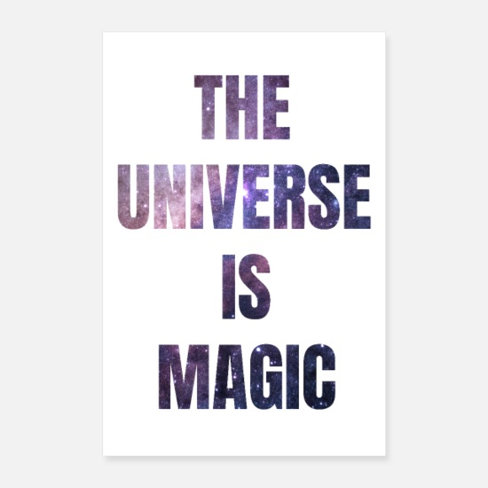 Starry Sky Posters - The Universe is Magic white - Posters white