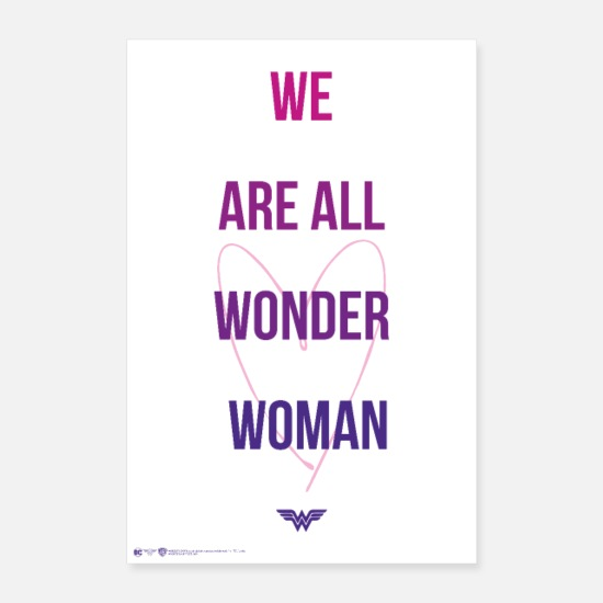 We Poster - Wonder Woman We Are All Wonder Woman - Poster Weiß
