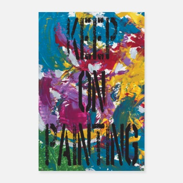 Slogan Keep On Painting - slogan de motivation pour les artistes - Poster