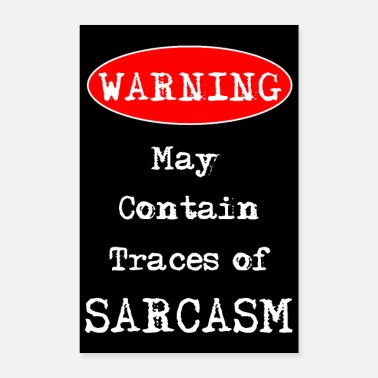 Sarcasm Warning May Contain Traces of SARCASM - Poster