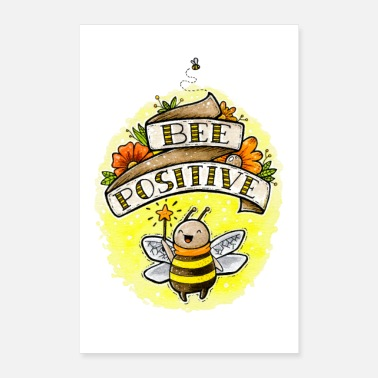 Positives Denken Bee positive! - Poster