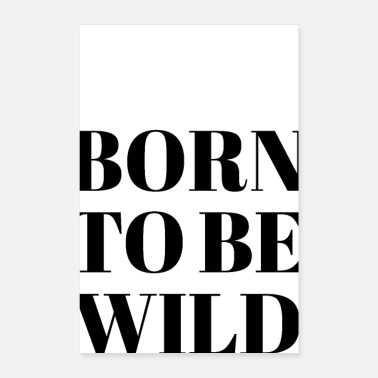 Born To Grill Born To Be Wild - Poster