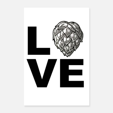 Hop Love Hops hops and malt beer drinker Schrifzug - Poster