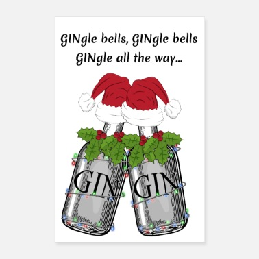 Detto Gingle bells divertente regalo gag gin e tonic drink - Poster