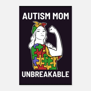 Mother Proud Autism Mom Unbreakable Puzzle Autistic Child - Poster
