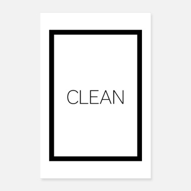 Clean-what-it-is Clean - Poster