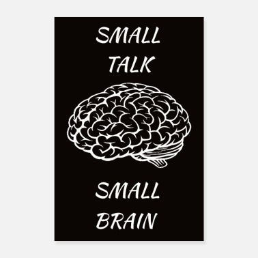 Small Small talk small brain black - Poster