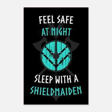 FEEL SAFE AT NIGHT - SLEEP WITH A SHIELDMAIDEN - Poster