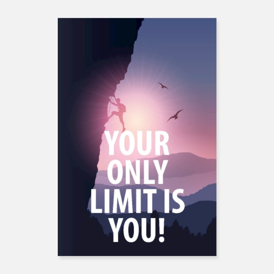 Abschluss Poster - Motivationsposter Your only limit is you - Poster Weiß