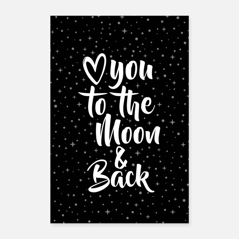 Couples Posters - LOVE YOU TO THE MOON & BACK - Posters white