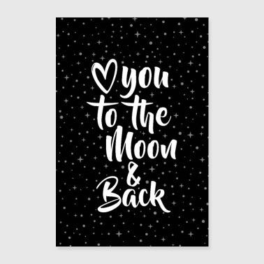LOVE YOU TO THE MOON & BACK - Poster 60x90 cm
