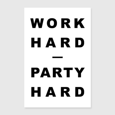 Typo TRAVAIL DUR - PARTY HARD - Poster 60 x 90 cm