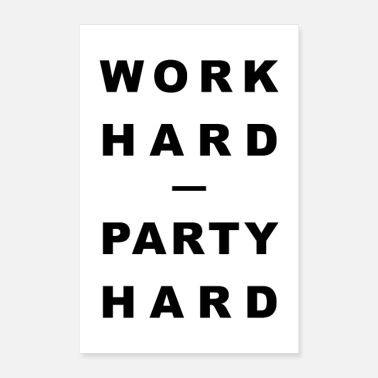 Motto WORK HARD - PARTY HARD - Poster 24 x 35 (60x90 cm)