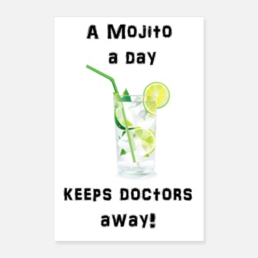 A Mojito a day keeps doctors away - Poster