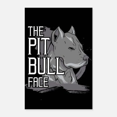 Pet DOG GIFT PET PITBULL PITTIE POSTER BULL - Poster 60x90 cm