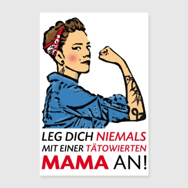 Never mess with a tattooed mom! - Poster 24 x 35 (60x90 cm)