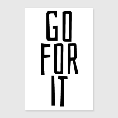 go for it - Poster 24 x 35 (60x90 cm)