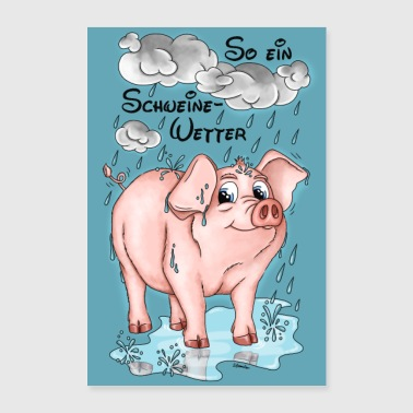 Weather Pigs Weather - poster - Poster 24 x 35 (60x90 cm)