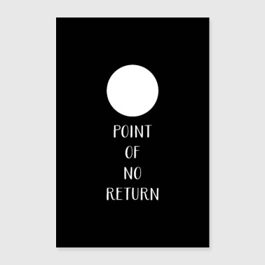 Geometry Poster Slogan Fun Point Of No Return 1 - Poster 24 x 35 (60x90 cm)