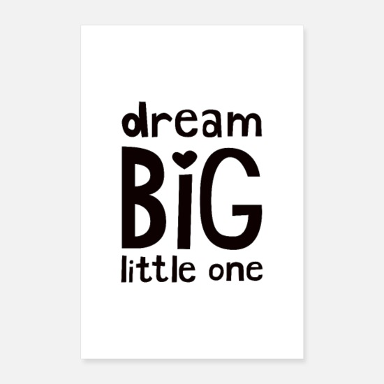 Typography Posters - Dream Big Little One Nursery Poster - Posters white
