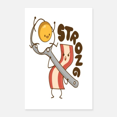 Breakfast Bacon egg bacon egg breakfast Breakfast strong - Poster