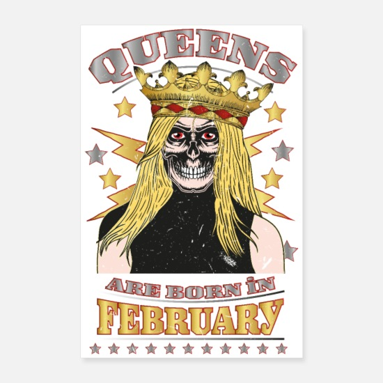 Birthday Posters - Queens are born in February - Posters white