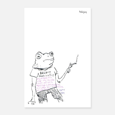 Cigarette Toad with quote and cigarette - Poster