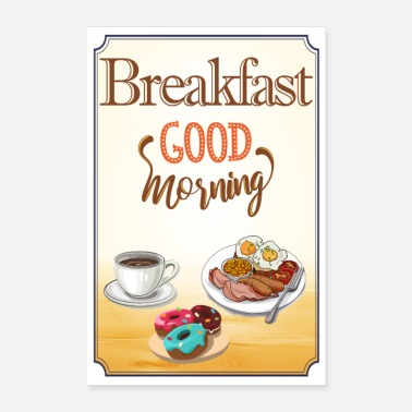 Fried Egg Good morning breakfast retro morning breakfast - Poster