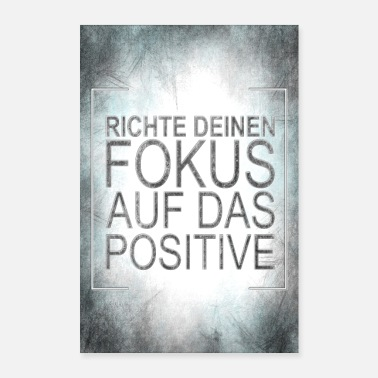 Wealthy FOCUS ON THE POSITIVE - Poster