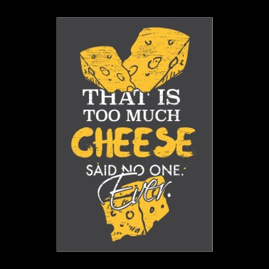 cheese - Poster 24 x 35 (60x90 cm)