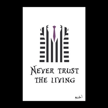 Never trust the living - Poster 24 x 35 (60x90 cm)