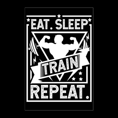 Eat Sleep Train Repeat Poster - Póster 60x90 cm