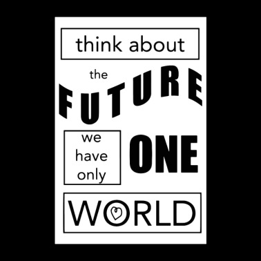 Spruch Think about the Future - Poster 60x90 cm