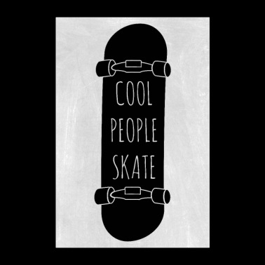 Cool people skate - Poster 24 x 35 (60x90 cm)