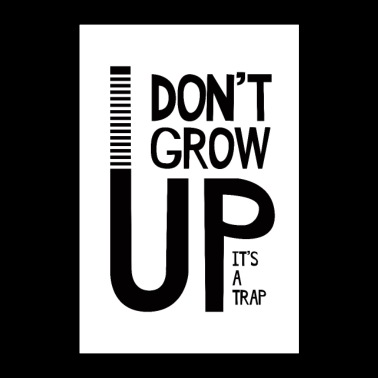Don't Grow Up - Poster 60x90 cm