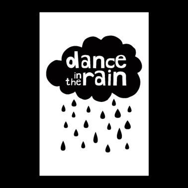 Dance In The Rain - Poster 24 x 35 (60x90 cm)