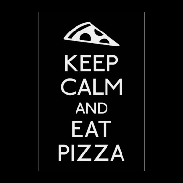 Keep Calm and eat pizza - Poster 24 x 35 (60x90 cm)