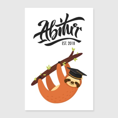 High School Est. 2018 - sloth graduation design - Poster 24 x 35 (60x90 cm)