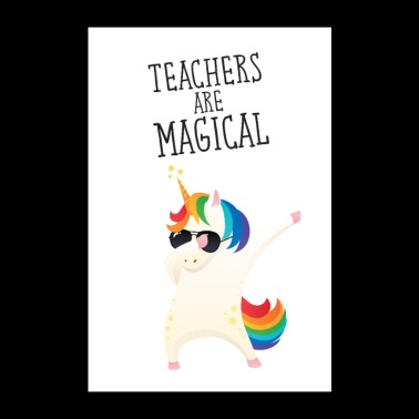 Teachers Are Magical - Poster 24 x 35 (60x90 cm)