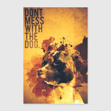 Dont mess med hunden - American Staffordshire - Poster 60x90 cm
