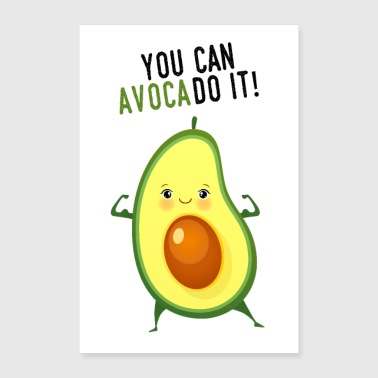 You Can AvocaDo It! - Poster 60x90 cm